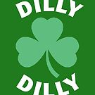 Dilly Dilly Saint Patricks Day by yelly123