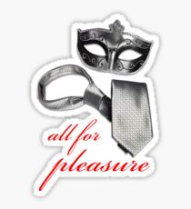 fifty shades all for pleasure Sticker