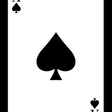 ACE OF SPADES CARD by TOMSREDBUBBLE
