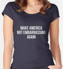 Make America Not Embarrassing Again Women's Fitted Scoop T-Shirt