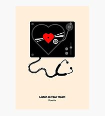 Listen to Your Heart Photographic Print