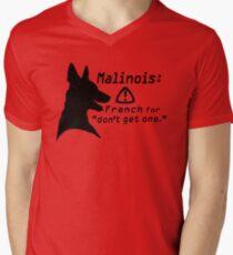 Malinois. Just... don't.  Men's V-Neck T-Shirt