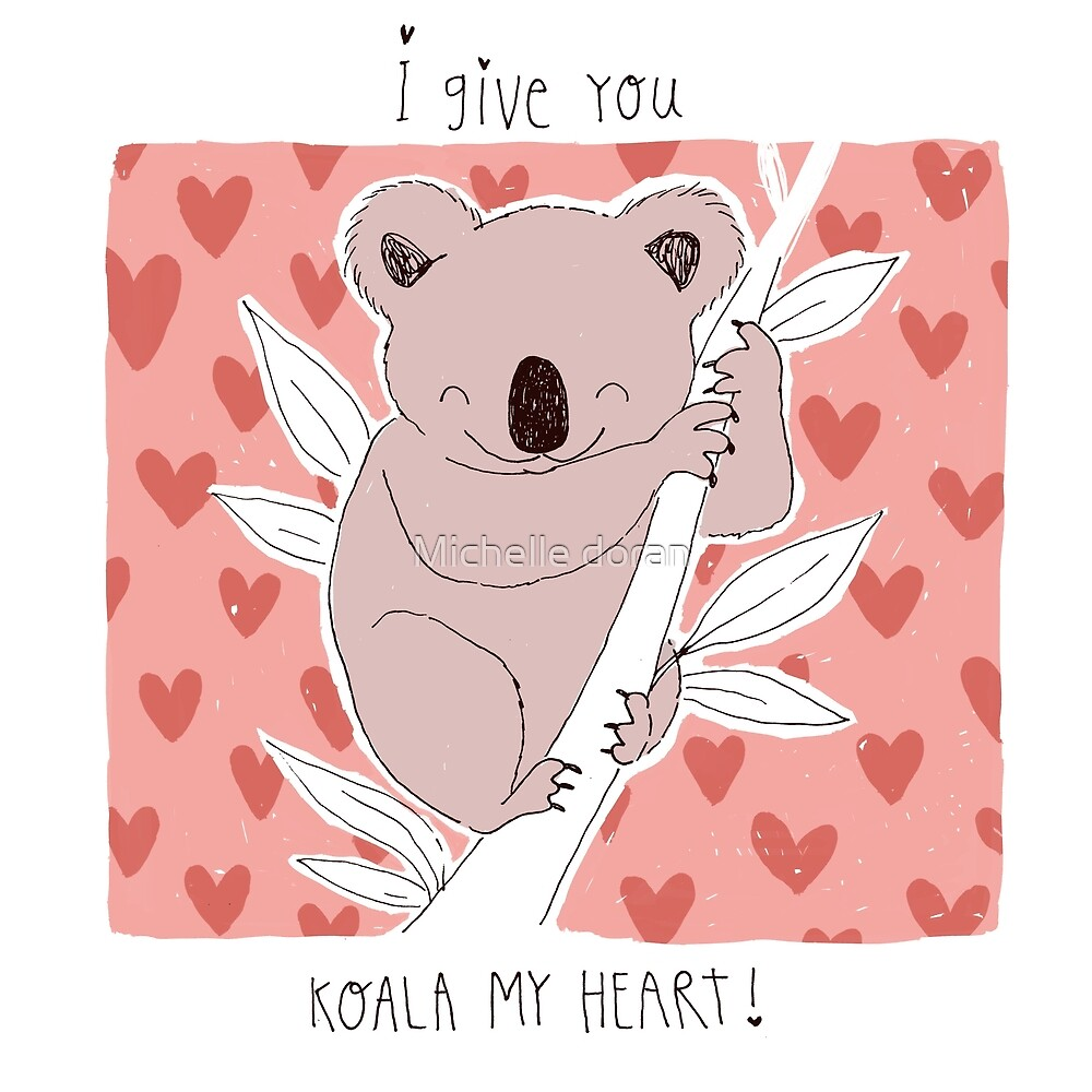 I Give You Koala My Heart Valentines Day Pun By Michelle Doran