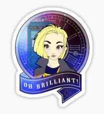 Oh Brilliant - 13th Doctor Sticker