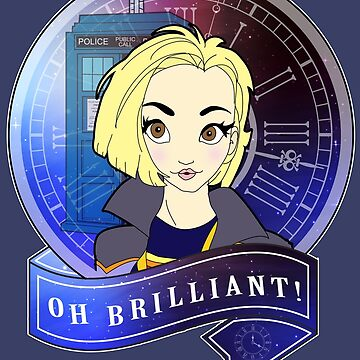 Oh Brilliant - 13th Doctor by TopNotchy