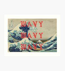 WAVY WAVY WAVY / KANYE  Art Print