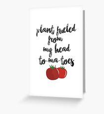 Plant Fueled - Vegan/Vegetarian  Greeting Card