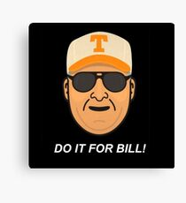 Do it for Bill! (Bill Dance Fishing) Canvas Print