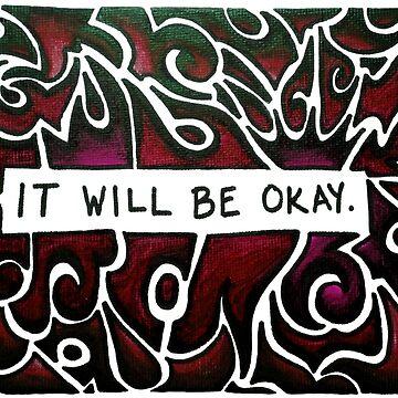 It Will Be Okay (red) by Jezunya