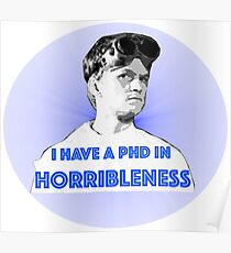 PhD in HORRIBLENESS Poster