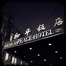 OLD SHANGHAI - Peace Hotel by Vanessa Sam