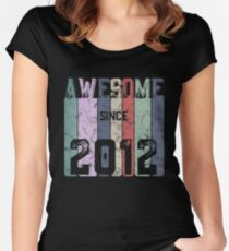 Awesome since 2012 Women's Fitted Scoop T-Shirt