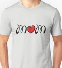 I Love Mom Unisex T-Shirt