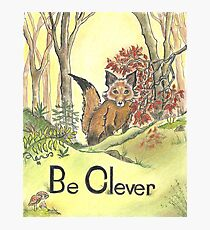 Be Clever Little Fox Nursery Wall Art Photographic Print