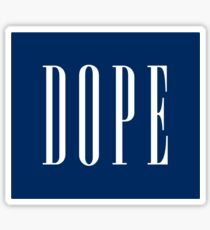 DOPE - (white) Sticker