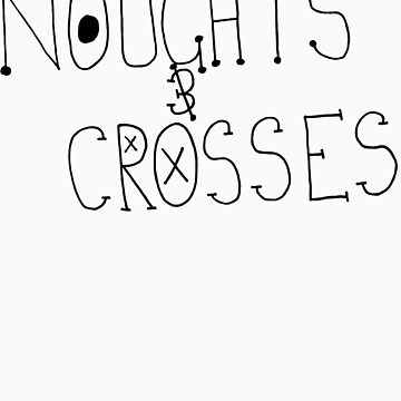 noughts & crosses by lennylennylenny