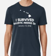 I survived Ballistic Missile Day Men's Premium T-Shirt