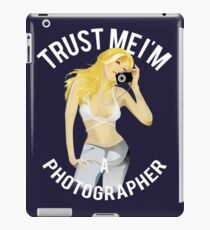 Trust me I am photographer iPad Case/Skin
