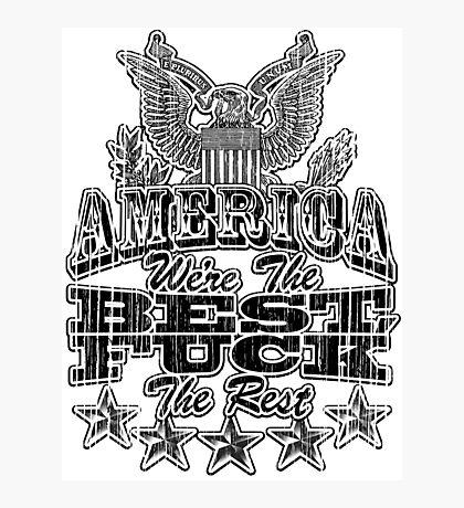 America's The Best! Photographic Print