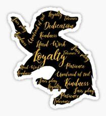 Loyal , Kindness , Tolerance Sticker