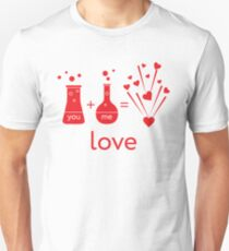 You and me and our chemistry of love. Unisex T-Shirt