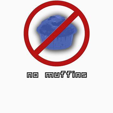 No Muffins by Spyte
