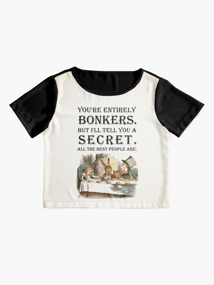 Alternate view of Alice In Wonderland - Tea Party - You're Entirely Bonkers - Quote  Chiffon Top