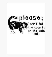 Cops&Cats Photographic Print