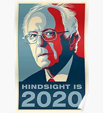 Bernie Sanders Hindsight is 2020 Poster Poster