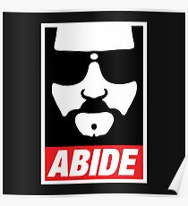 The Dude Abides Abide Poster
