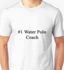 #1 Water Polo Coach  T-Shirt