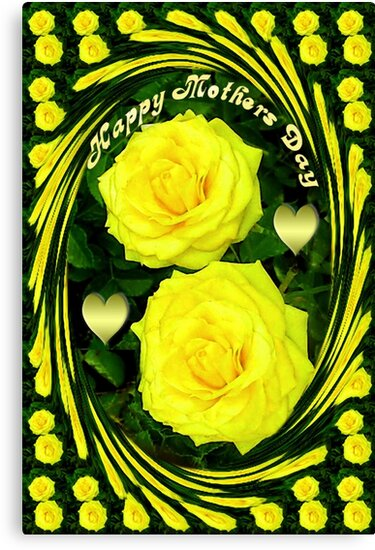 இڿڰۣ-ڰۣ—SAYING HAPPY MOTHER'S DAY WITH YELLOW ROSES - PICTURE - POSTER - CARD ECTஇڿڰۣ-ڰۣ— by ✿✿ Bonita ✿✿ ђєℓℓσ