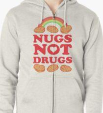 Nugs Not Drugs  Zipped Hoodie