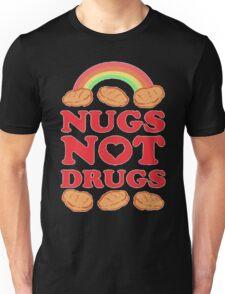 Nugs Not Drugs  Unisex T-Shirt