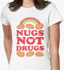 Nugs Not Drugs  Women's Fitted T-Shirt