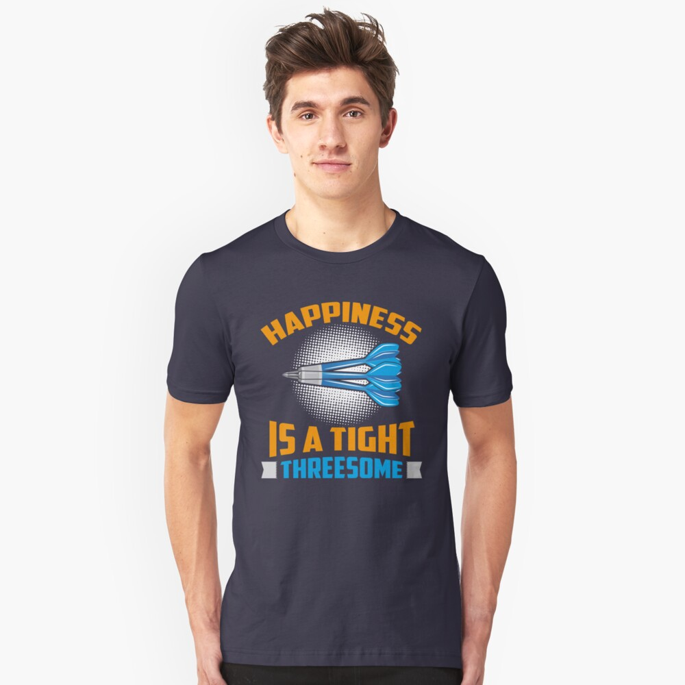 Happiness Is A Tight Threesome Dart Fun - Funny Dart Player Pun Gift Slim Fit T-Shirt