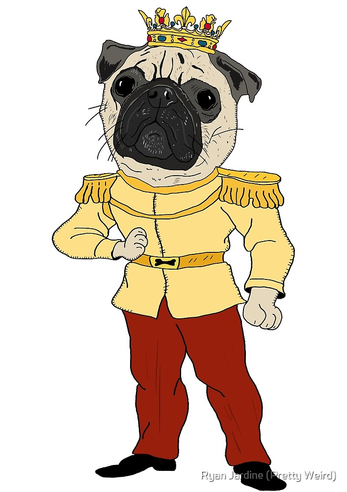 The Pug Prince by Ryan Jardine (Pretty Weird)