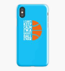 BEST T-SHIRT VM411 I Can't Keep Calm I'm A Basketball Best Product iPhone Case/Skin