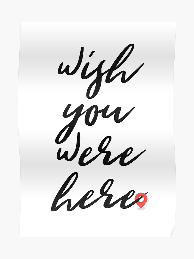Wish you were here - Pink Floyd song lyric   Poster