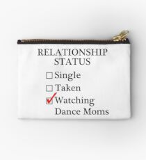 Relationship Status - Watching Dance Moms Studio Pouch