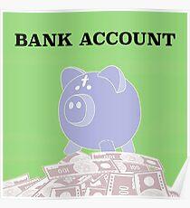 Bank Account Artwork Poster