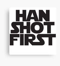 Han Shot First Design Canvas Print