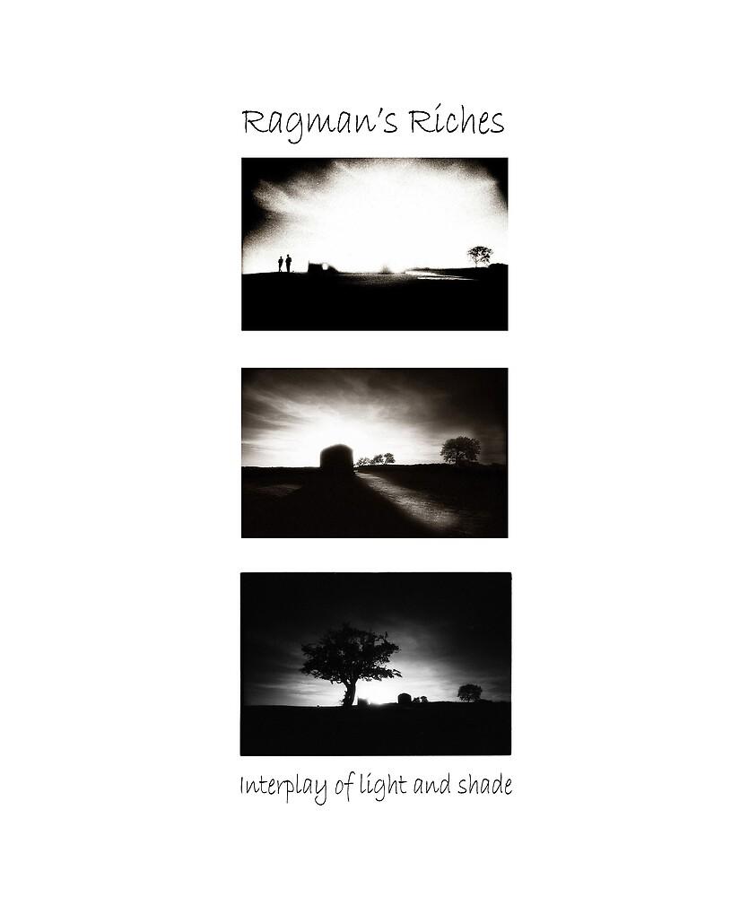 Ragman's Riches 1 Interplay of Light and Shade by ragman