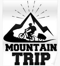 Mountain trip Poster