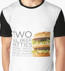 BIG MAC - Two All Beef Patties Special Sauce Lettuce Cheese Pickles Onions on a Sesame Seed Bun  Graphic T-Shirt