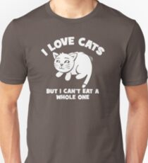 TOP T-SHIRT BD924 I Love Cats Cant Eat A Whole One New Product Unisex T-Shirt