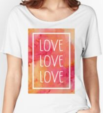 Love Love Love Women's Relaxed Fit T-Shirt