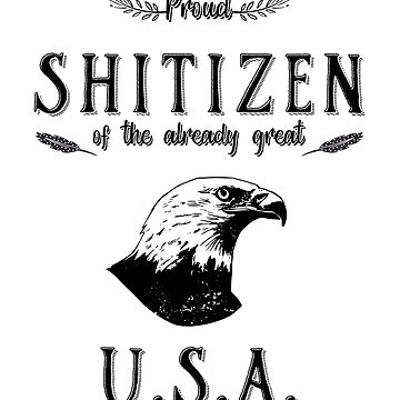 Shitizen of a Great Country by Ormente