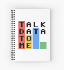 Talk Data To Me Spiral Notebook