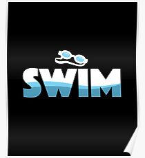 Swim - - Butter Fly, Breast Stroke, Swimming, Sports, Olympics, Tricks, Hobby, Recreation, Water, Swimming Pool, Summer, Goggles, Sunglasses, Swimmer Poster